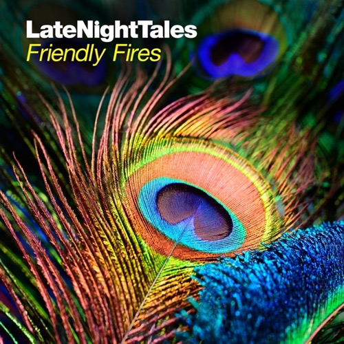 Friendly Fires - Late Night Tales: Friendly Fires (Vinyl 2LP) LDL00814