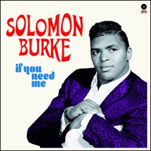 Solomon Burke - If You Need Me (180g Import Vinyl LP) LIB0831