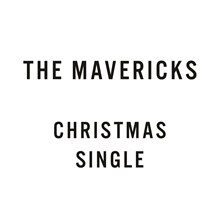 "The Mavericks - Christmas Time Is (Coming 'Round Again) (Colored 10"" Vinyl EP) LDM11026"