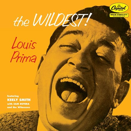 Louis Prima featuring Keely Smith, Sam Butera and The Witnesses - The Wildest! (Vinyl LP) LDP03061
