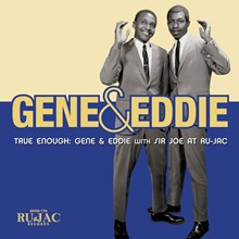 Gene and Eddie - True Enough: Gene and Eddie with Sir Joe at Ru-jac (Vinyl LP) LDG12930