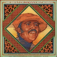 Donny Hathaway - The Best Of Donny Hathaway (180g Vinyl LP) LDH81075