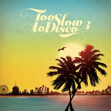 Too Slow to Disco 3 - Various Artists (Vinyl 2LP) LDT22743