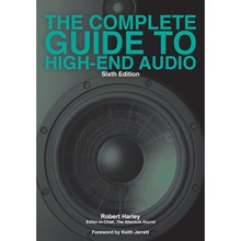 Robert Harley - Complete Guide to High-End Audio (6th Edition) BHCGHEA6