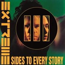 Extreme - III Sides To Every Story (Limited Ed. 180g Import Vinyl 2LP) LIE88888