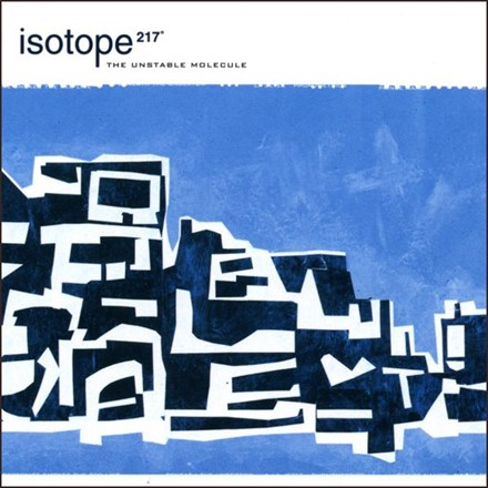 Isotope 217 - The Unstable Molecule (Vinyl LP) LDI04915
