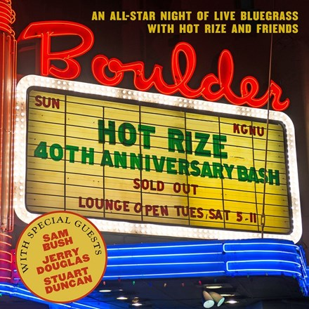 Hot Rize - Hot Rize's 40th Anniversary Bash (Vinyl 2LP) LDH900210