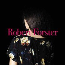 Robert Forster - Songs to Play (Limited Edition Vinyl LP + CD) LDF02317