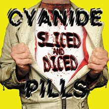 Cyanide Pills - Sliced and Diced (Colored Vinyl LP) LDC47518