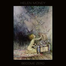 Helen Money - Become Zero (Vinyl LP) LDM41811