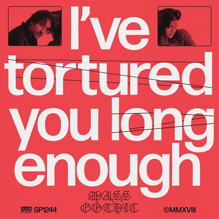 Mass Gothic - I've Tortured You Long Enough (Vinyl LP) LDM24415