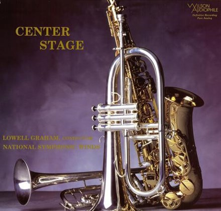Lowell Graham and National Symphonic Winds - Center Stage (200g Vinyl LP) LAP8824