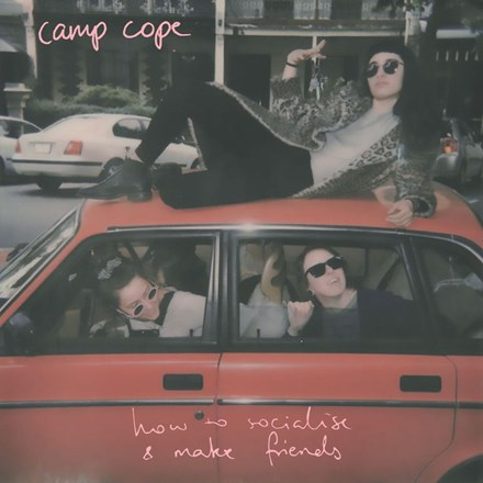 Camp Cope - How to Socialise and Make Friends (Vinyl LP) LDC29667
