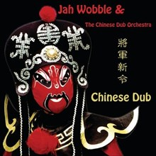 Jah Wobble - Chinese Dub (Vinyl LP) LDW03519