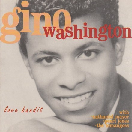 Gino Washington - Love Bandit (Vinyl LP) LDW29516