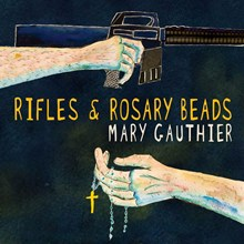 Mary Gauthier - Rifles and Rosary Beads (Vinyl LP) LDG11729