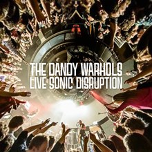 The Dandy Warhols - Live Sonic Disruption (Vinyl 2LP) LDD959516