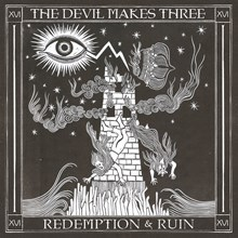 The Devil Makes Three - Redemption and Ruin (Vinyl LP) LDD13215