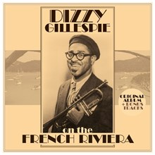 Dizzy Gillespie - On the French Riviera (180g Import Vinyl LP) LIG1439