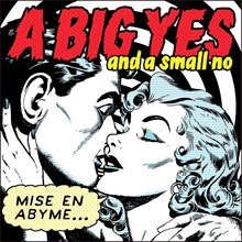 A Big Yes and a Small No - Mise En Abyme (Vinyl LP) LDA25683