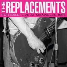 The Replacements - For Sale: Live at Maxwell's 1986 (Vinyl 2LP) LDR34194