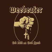 Weedeater - God Luck and Good Speed (Colored Vinyl LP) * * * LDW32316