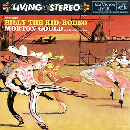 Gould - Billy The Kid - Rodeo - Copland - Morton Gould and His Orchestra (200g Vinyl LP) LAP2195