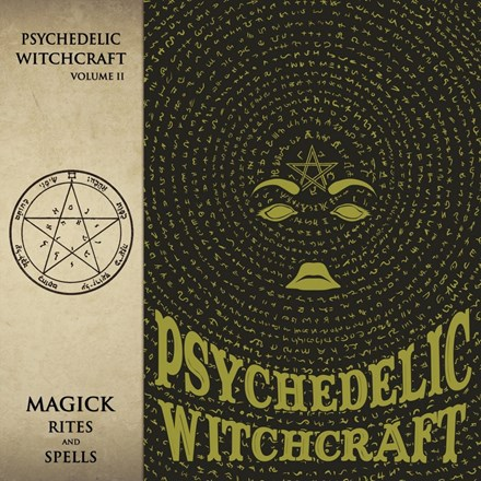 Psychedelic Witchcraft - Magick Rites and Spells (Limited Edition Vinyl LP) LDP90817