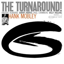 Hank Mobley - The Turnaround: 75th Anniversary (Vinyl LP) LDM73362