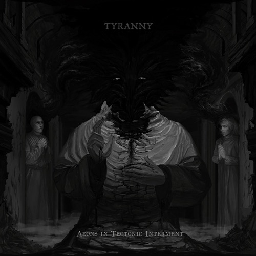 Tyranny - Aeons in Tectonic Interment (Vinyl 2LP) LDT51421