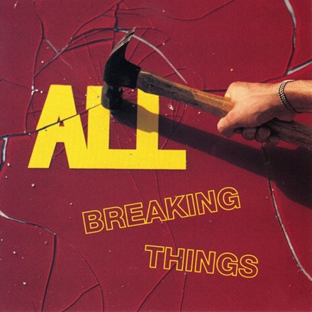 ALL - Breaking Things (Vinyl LP) LDA03111