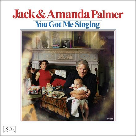 Jack and Amanda Palmer - You Got Me Singing (Vinyl LP) LDP15219